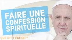 Se confesser pendant le confinement ? Que dit l'Église par le Pape François : Comment se confesser ?