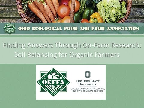 Finding Answers Through On-Farm Research: Soil Balancing for Organic Farmers