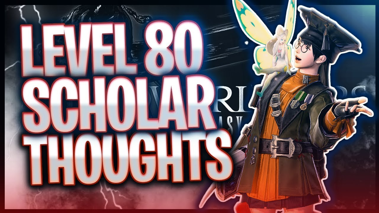 FFXIV Shadowbringers: Initial Thoughts on LVL 80 Scholar