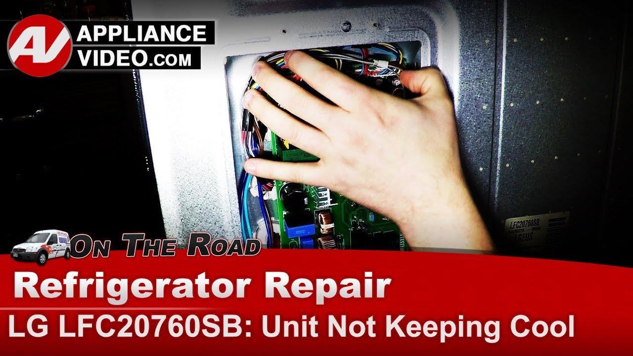 Lg Refrigerator Not Cooling Diagnostic Repair Youtube