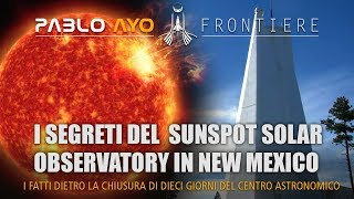 I segreti del Sunspot Solar Observatory nel New Mexico