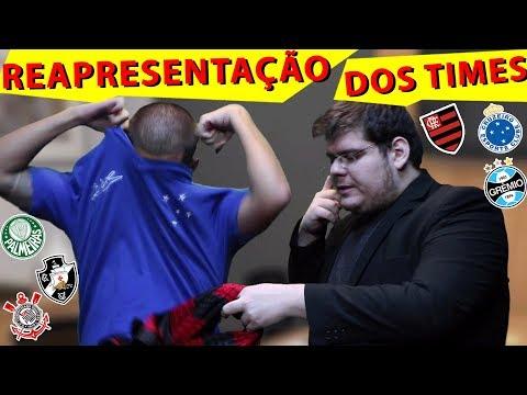 REAPRESENTAÇÃO DOS TIMES BRASILEIROS - ESQUETE DE SOLA