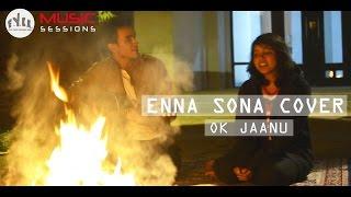 Download Hindi Video Songs - ENNA SONA COVER | OK Jaanu | A.R. Rahman | Arijit Singh | Shubhra Pandey | ft. Vandit Sharma