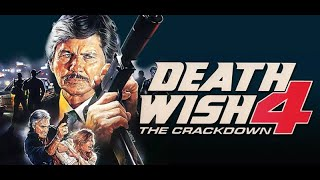 Death Wish 4: The Crackdown (1987) VHS Movie Review
