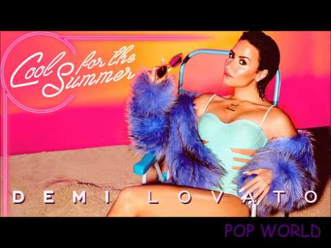 Demi Lovato- Cool For The Summer Full (Official Audio)