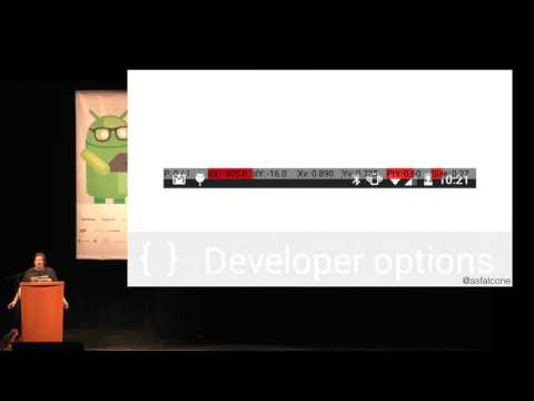 Droidcon SF - Android Developer Options Deep Dive