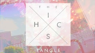 The Hics - Tangle EP (Full Album) HD (Shot by Genius Scott)