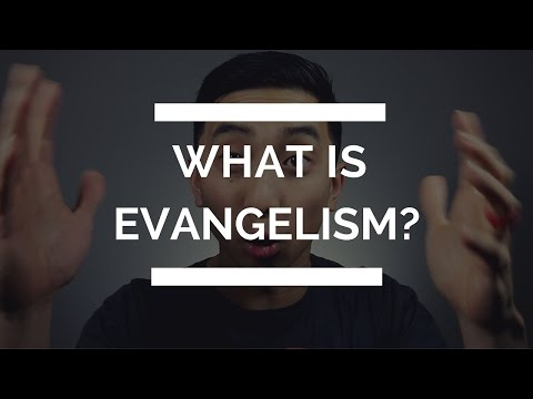 What is Evangelism? | Christian Youtuber