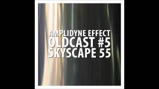 Amplidyne Effect - Oldcast #5 - Skyscape 55