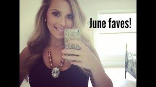 June Favorites! Thumbnail