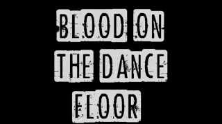 Blood On The Dance Floor - Redeemer