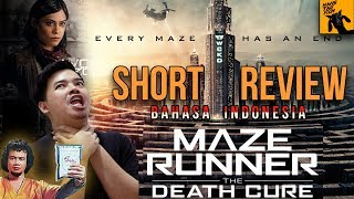 Maze Runner: The Death Cure (Review Bahasa Indonesia)