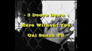 Here Without You - 3 Doors Down - (Acoustic) + Traduzione