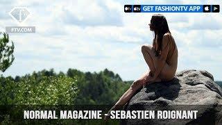 Normal Magazine presents Sebastien Roignant's Nudity in the Woods Video | FashionTV | FTV