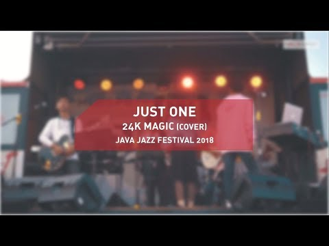 JAVA JAZZ FESTIVAL 2018 - 24K MAGIC (JUST ONE COVER)