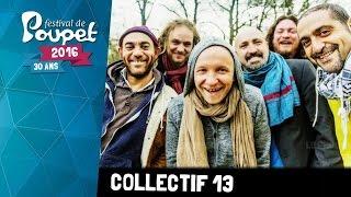Collectif 13 - Festival de Poupet 2016