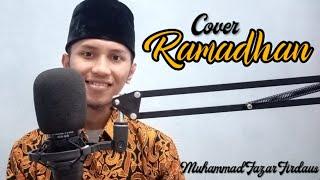 RAMADHAN - Maherzain (Cover) Muhammad Fazar Firdaus