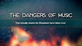 Dangers of Listening to Music---- by Nouman Ali Khan