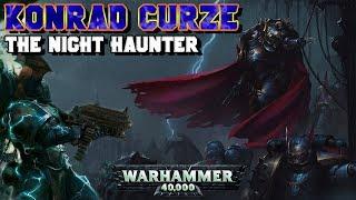 The Primarchs: Konrad Curze Lore - The Night Haunter (Night Lords) | Warhammer 40,000