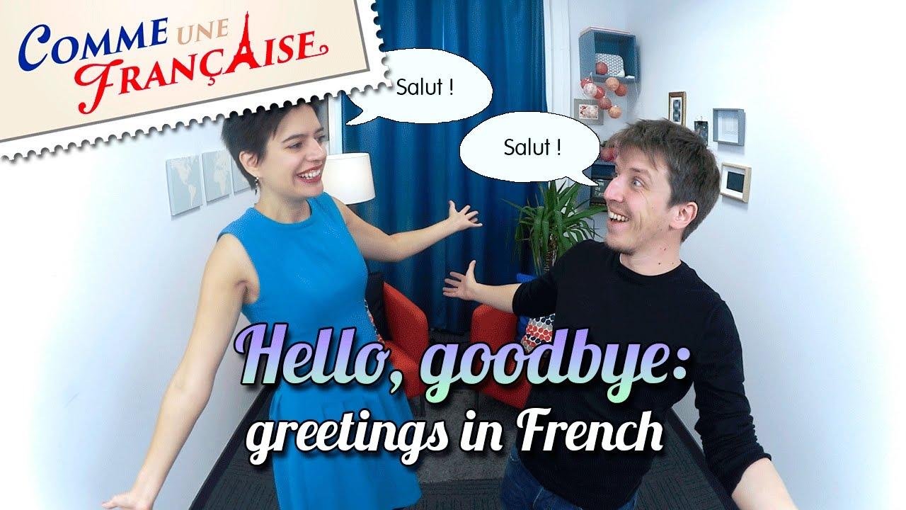Common french greetings bonjour au revoir salut youtube common french greetings bonjour au revoir salut m4hsunfo