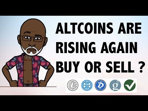 ALTCOINS ARE RISING AGAIN: BUY OR SELL NOW ?