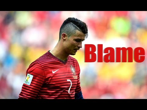 Cristiano Ronaldo  Blame Ft. Calvin Harris & John Newman | 2014- 2015