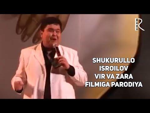 Shukurullo Isroilov - Vir va Zara filmiga parodiya