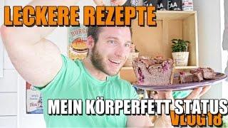 Leckere Rezepte - neuer Körperfett Status - Kniebeugen Vlog 18