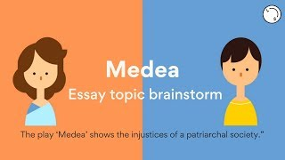 Medea | Essay Topic Breakdown | Lisa Tran