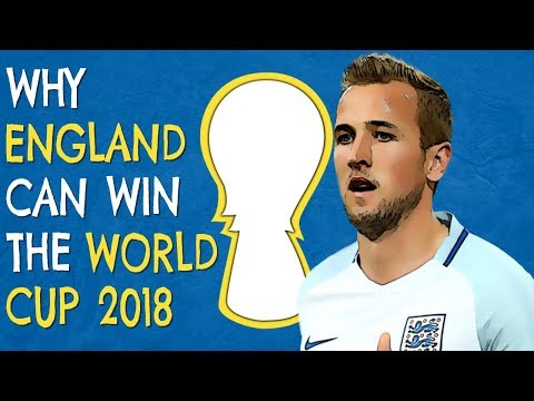 5 Reasons Why Can England Can Win The World Cup 2018 Russia