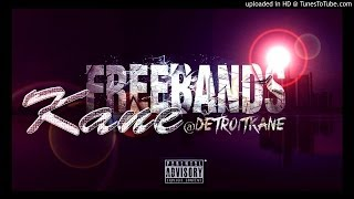 detroit kane freebands catch me if you can prod by clickklack
