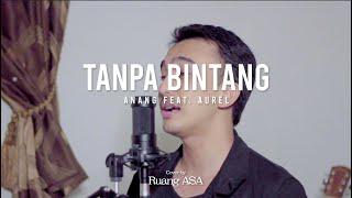 Tanpa Bintang - Anang Hermansyah ft. Aurel (cover) by Ruang Asa