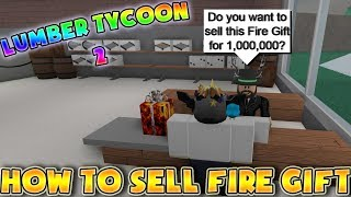 Roblox Lumber tycoon 2 Can you sell the Fire axe gift? (Wood r us) *10,000,000$*