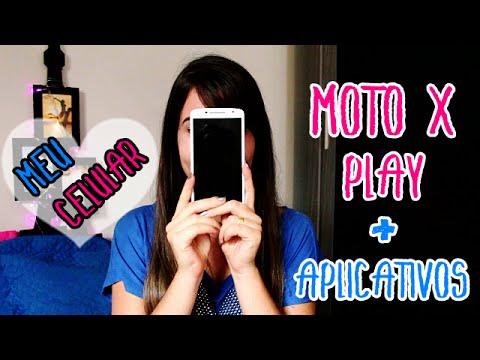 Moto X Play + Meus Aplicativos