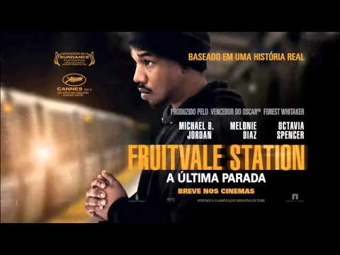 Trailer do filme Fruitvale station - A última parada