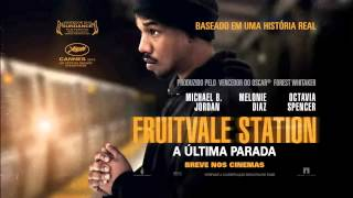 Fruitvale Station - A Última Parada Trailer Legendado (2013) HD