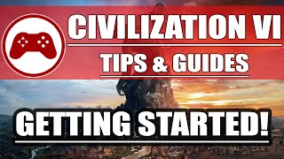 Taking your first steps in Civilization VI Tutorial! (What you NEED to know & Tips!)