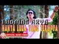 Thomas Arya - Hanya Luka Yang Tercipta HD