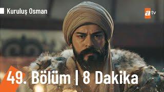 Kuruluş Osman 49. Bölüm İlk 8 dakika