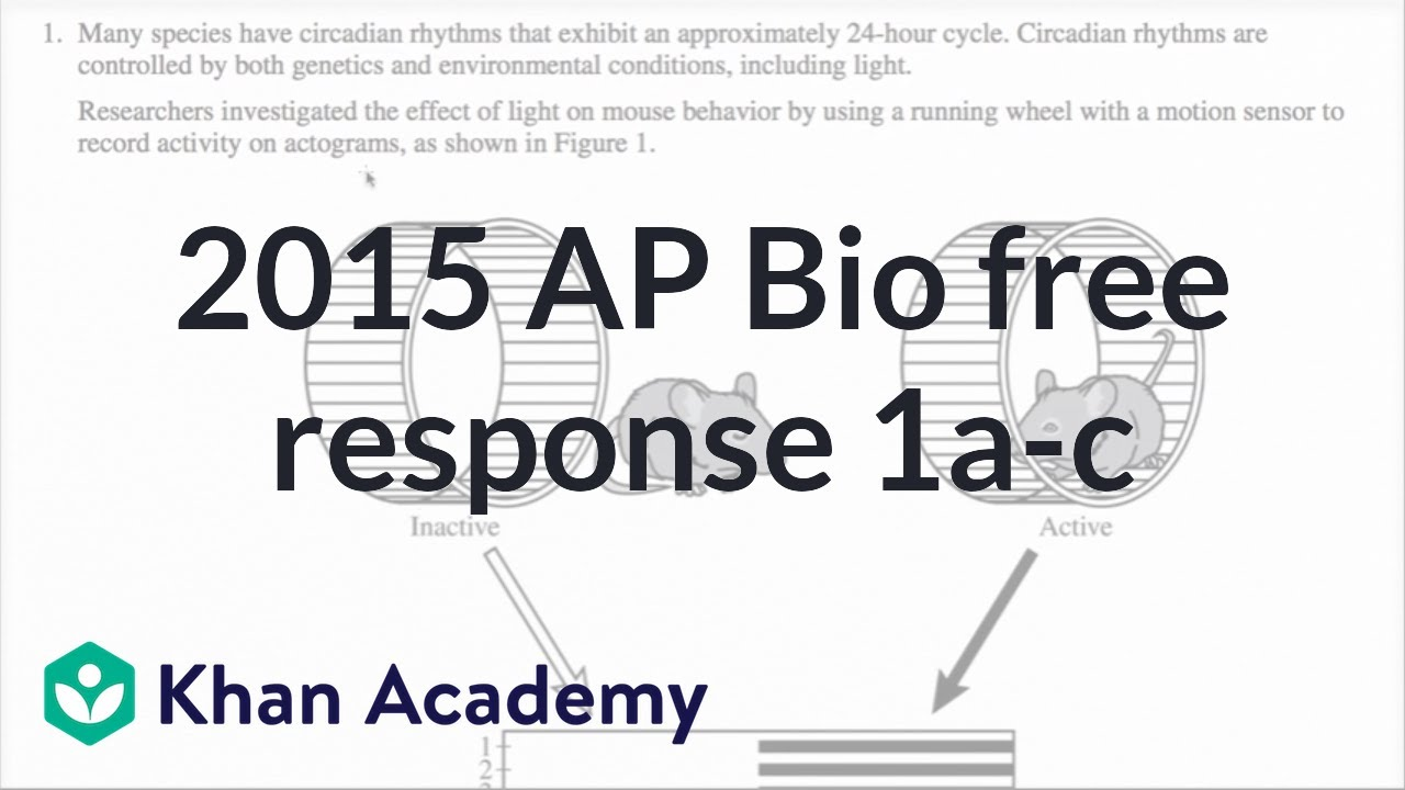 2015 ap biology response 1a c video khan academy