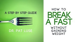 How To Break A Fast Without Gaining Weight | Step By Step Guide to breaking a fast the RIGHT way!