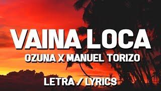 Ozuna X Manuel Torizo - Vaina Loca    S