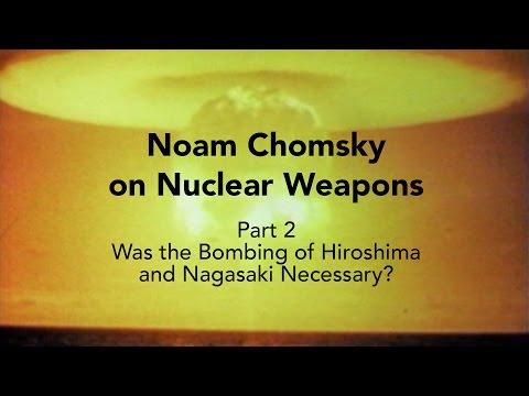 Noam Chomsky – Was the bombing of Hiroshima Necessary?