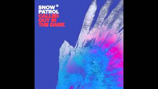 Snow Patrol - Called out in the dark (Stereojackers v Mark Loverush remix)