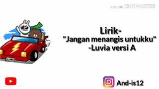 -lirik Lagu Jangan Menangis Untuku-luvia Versi  Ani ||vidio Animasi