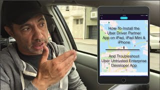 How to Install Uber Driver App on iPad, iPad Mini & iPhone-Untrusted Enterprise Developer App Fix