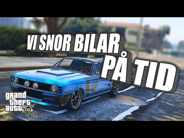 Vi snor bilar på tid! | GTA 5