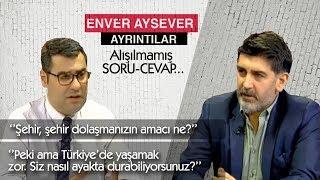 Enver Aysever Sordu Levent Gültekin Cevapladı