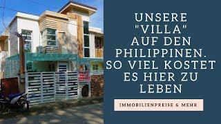 Auswandern Auf Die Philippinen - Immobilienpreise & Unsere Unterkunft