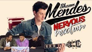 Shawn Mendes - Nervous REACTION